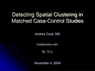 Detecting Spatial Clustering in Matched Case-Control Studies