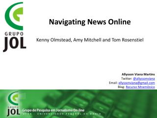 Navigating News Online Kenny Olmstead, Amy Mitchell and Tom Rosenstiel