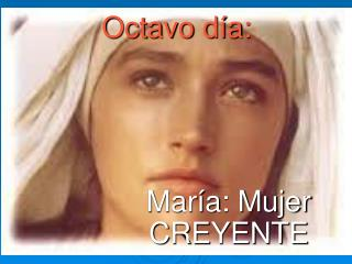 María: Mujer CREYENTE