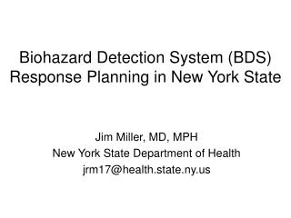 Biohazard Detection System BDS Response Planning in New York State