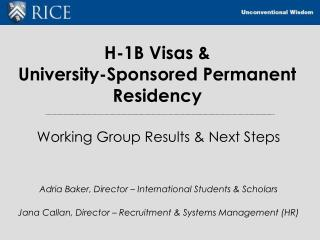 H-1B Visas &  University-Sponsored Permanent Residency