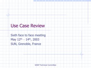 Use Case Review
