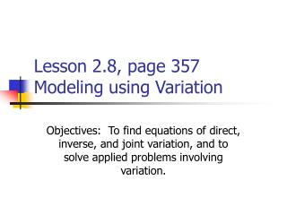 Lesson 2.8, page 357 Modeling using Variation