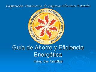 Guía de Ahorro y Eficiencia  Energética