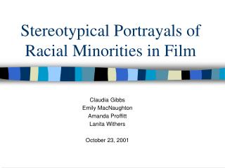 Stereotypical Portrayals of Racial Minorities in Film