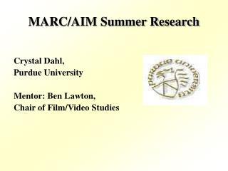 MARC/AIM Summer Research