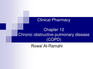 Clinical Pharmacy Chapter 12 Chronic obstructive pulmonary disease (COPD)