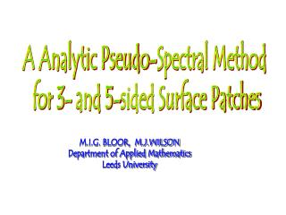 A Analytic Pseudo-Spectral Method  for 3- and 5-sided Surface Patches
