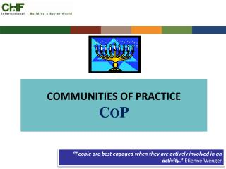COMMUNITIES OF PRACTICE    C O P