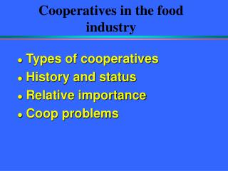 Cooperatives in the food industry
