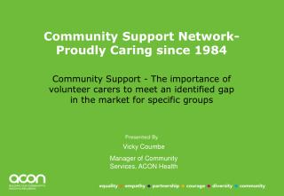 Community Support Network-  Proudly Caring since 1984