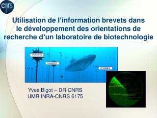 Utilisation de l information brevets dans  le d veloppement des orientations de recherche d un laboratoire de biotechnol