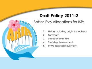 Draft Policy 2011-3 Better IPv6 Allocations for ISPs