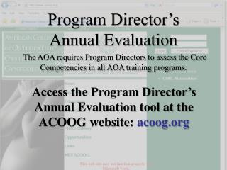 Access the Program Director's Annual Evaluation tool at the ACOOG website:  acoog