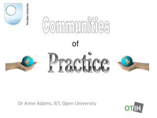 Dr Anne Adams, IET, Open University