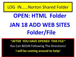 LOG  IN……Norton Shared Folder