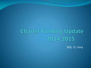 Charter Funding Update 2014-2015