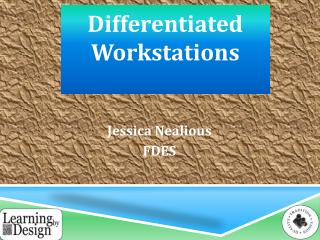 Differentiated  W orkstations