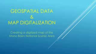Geospatial Data  & Map Digitalization