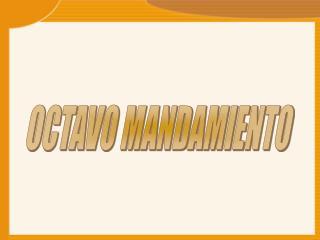 OCTAVO MANDAMIENTO
