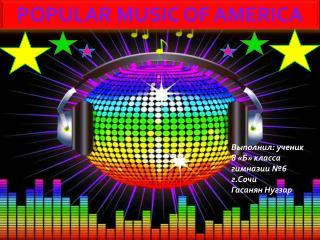 POPULARMUSICOF AMERICA