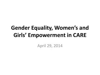 Gender Equality, Women's and Girls' Empowerment in CARE