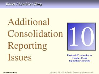 Additional Consolidation Reporting Issues