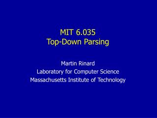 Martin Rinard Laboratory for Computer Science Massachusetts Institute of Technology