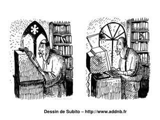 Dessin de Subito � addnb.fr