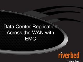 Data Center Replication Across the WAN with EMC