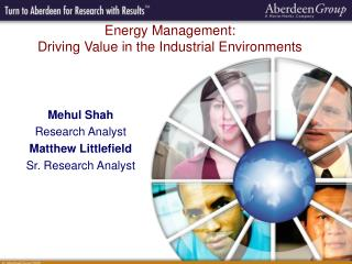 Mehul Shah Research Analyst Matthew Littlefield Sr. Research Analyst