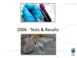 2006 - Tests & Results