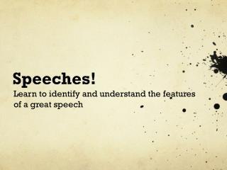 Speeches!