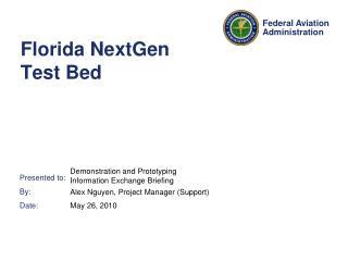 Florida NextGen Test Bed