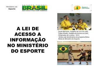 A LEI DE ACESSO A INFORMAÇÃO NO MINISTÉRIO DO ESPORTE