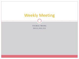 Weekly Meeting