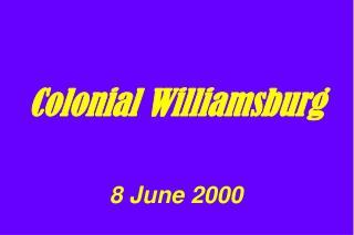 Colonial Williamsburg 8 June 2000