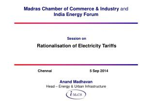 Madras Chamber of Commerce & Industry  and India Energy Forum