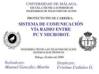 SISTEMA DE COMUNICACIÓN  VÍA RADIO ENTRE  PC Y MICROBOT.