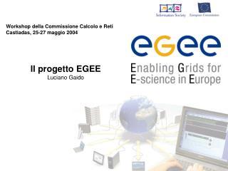 Workshop della Commissione Calcolo e Reti Castiadas, 25-27 maggio 2004