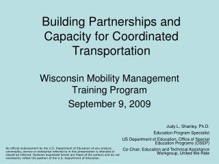 Building Partnerships and Capacity for Coordinated Transportation