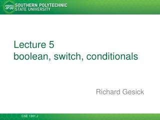 Lecture 5 boolean , switch, conditionals