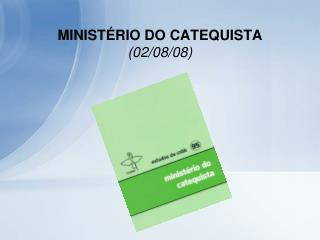 MINIST RIO DO CATEQUISTA 02