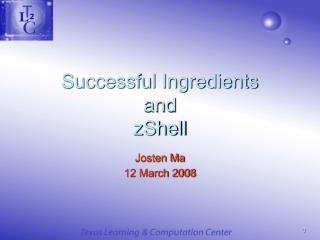 Successful Ingredients and  zShell