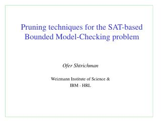 Pruning techniques for the SAT-based Bounded Model-Checking problem