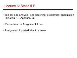 Lecture 6: Static ILP