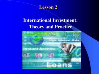 Session 2 International Investment: Theory and Practice