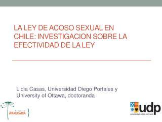 La ley de acoso sexual en Chile: Investigacion sobre la efectividad de la Ley