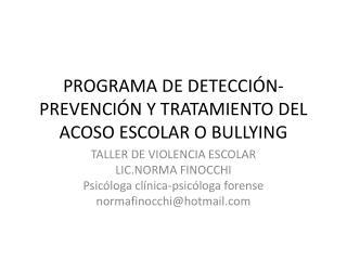 PROGRAMA DE DETECCIÓN-PREVENCIÓN Y TRATAMIENTO DEL ACOSO ESCOLAR O BULLYING