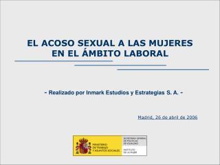 EL ACOSO SEXUAL A LAS MUJERES  EN EL ÁMBITO LABORAL